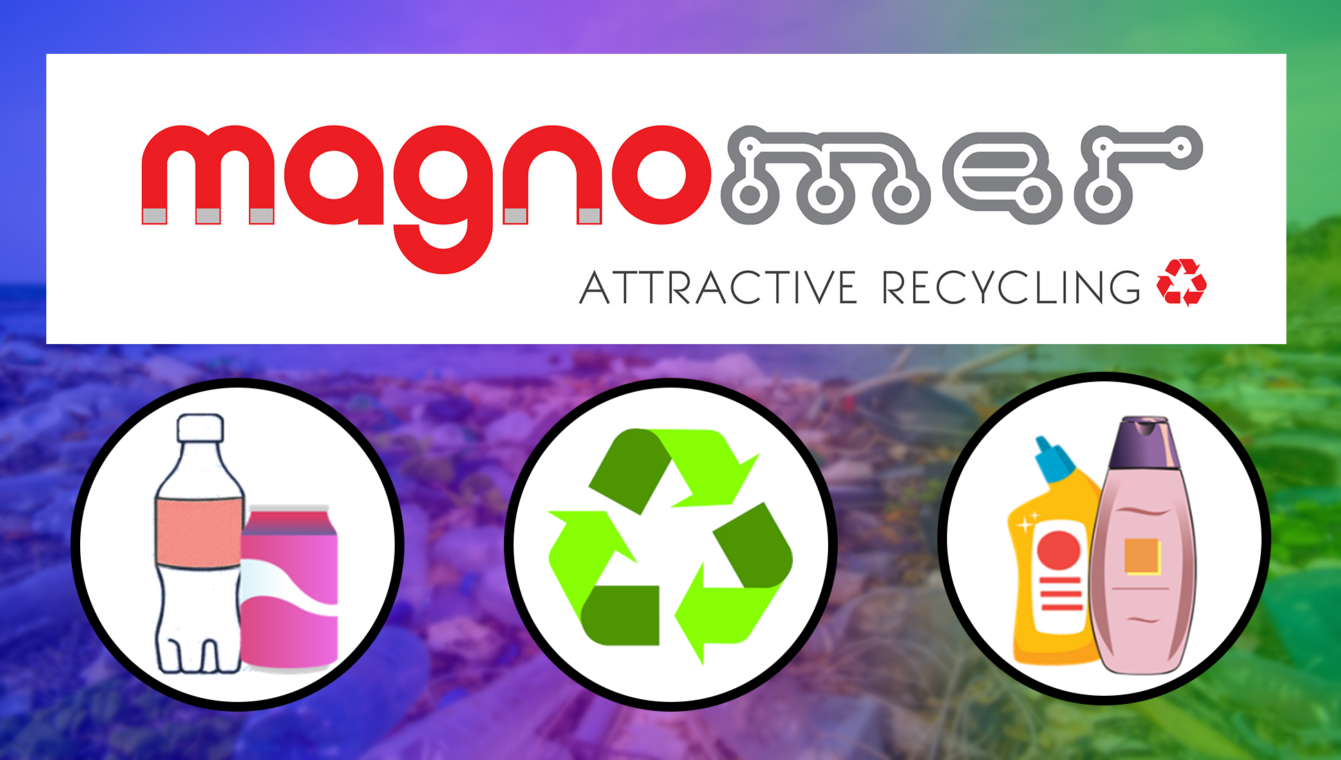 Magnomer: Helping To Re-imagine Recycling in the U.S. and Abroad